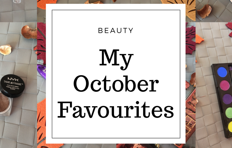 🍂My October Favourites🍂