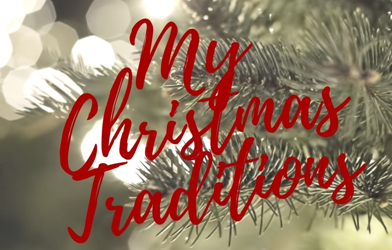 BLOGMAS – DAY 6 – My Christmas traditions