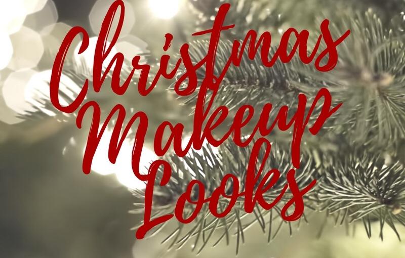 BLOGMAS – DAY 8 – Christmas makeuplooks