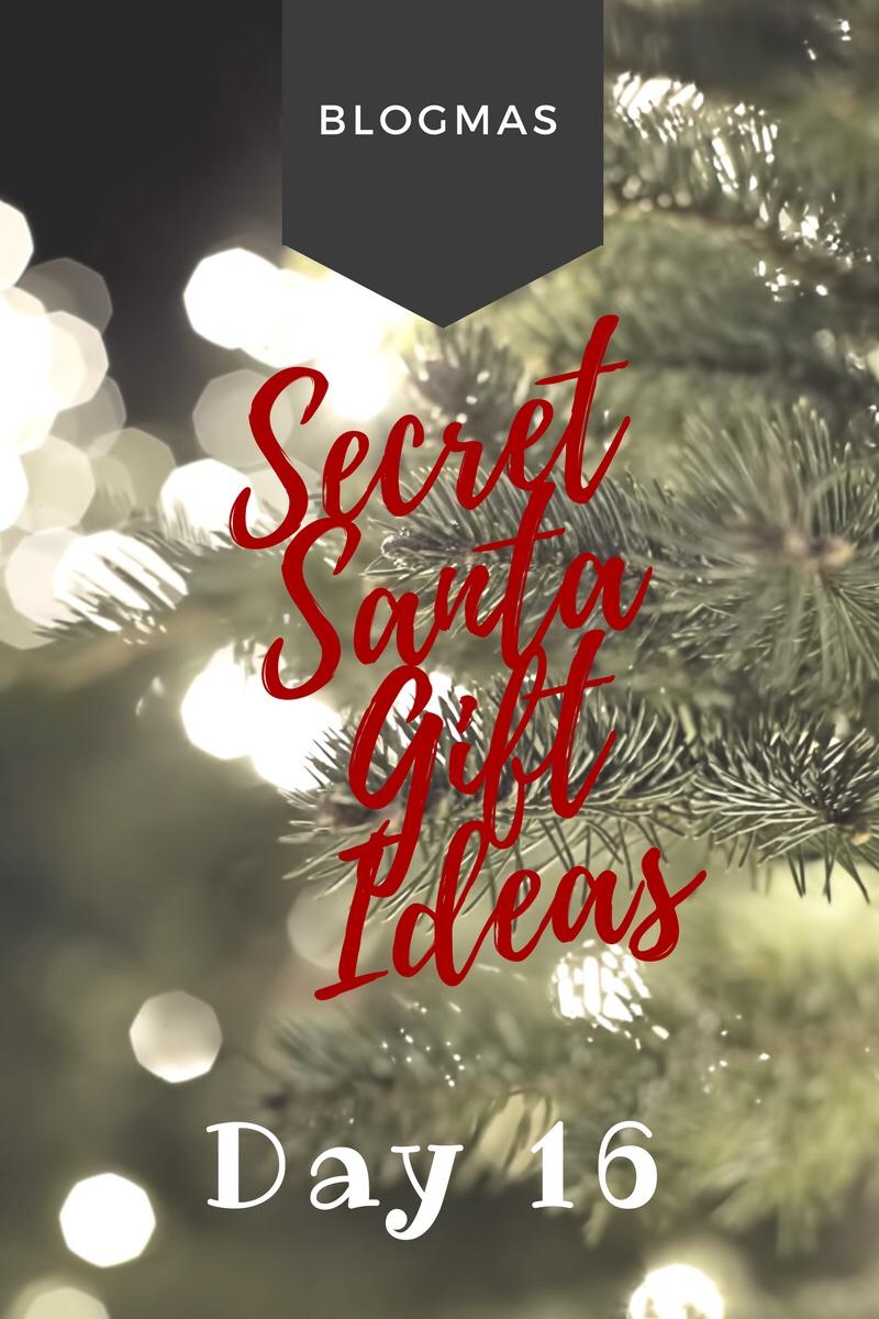 BLOGMAS – DAY 16 – Secret Santa giftideas
