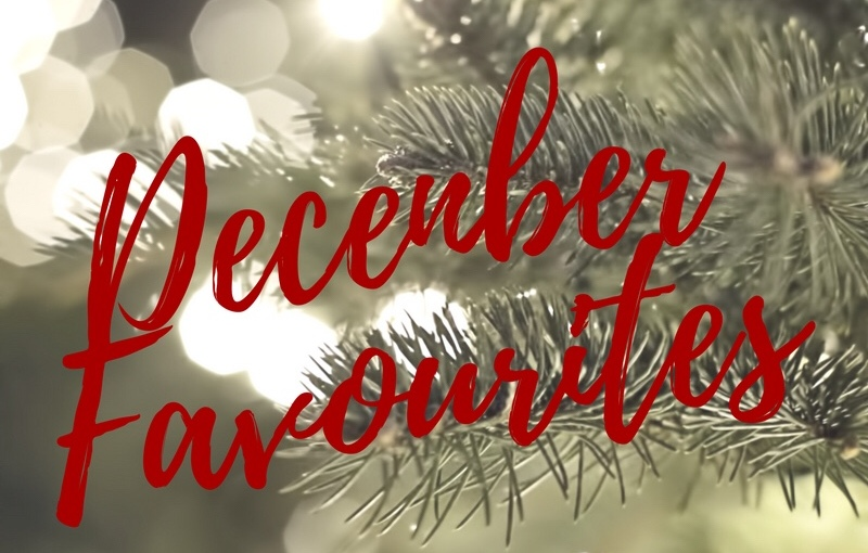 BLOGMAS – DAY 21 – DecemberFavourites