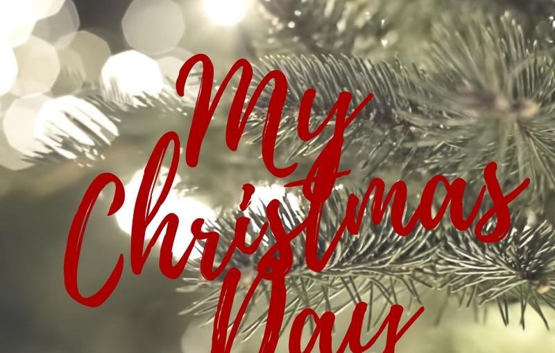 BLOGMAS – DAY 25 – My ChristmasDay