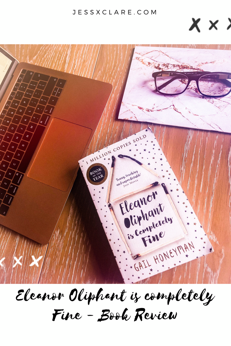 ELEANOR OLIPHANT IS COMPLETELY FINE – BOOKREVIEW
