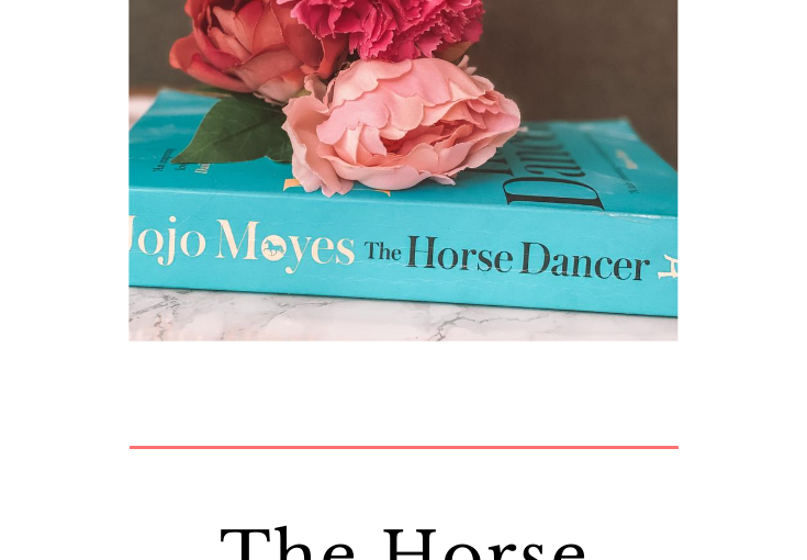 'The Horse Dancer' by Jojo Moyes Review